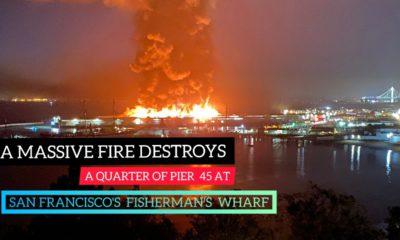 A massive fire destroys a quarter of Pier 45 at San Francisco's Fisherman's Wharf